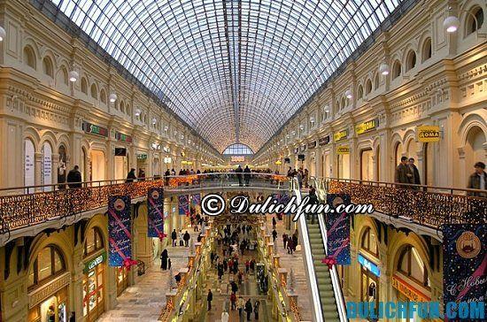 Tư vấn tour du lịch Nga giá rẻ: Mua gì, ở đâu khi du lịch Nga? Gum, địa điểm mua sắm hàng hiệu, nổi tiếng nhất ở Nga