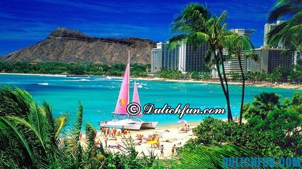 Honolulu địa điểm du lịch Mỹ nổi tiếng, hấp dẫn. Nên đi chơi ở đâu khi đến Mỹ du lịch