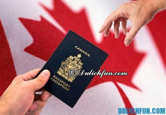 Thủ tục làm Visa du lịch Canada? Hướng dẫn chi tiết cách làm thủ tục làm Visa Canada đi du lịch Canada
