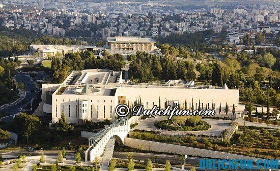 Chia sẻ kinh nghiệm du lịch Israel tự túc, đầy đủ và chi tiết: Du lịch Israel nên đi chơi đâu?