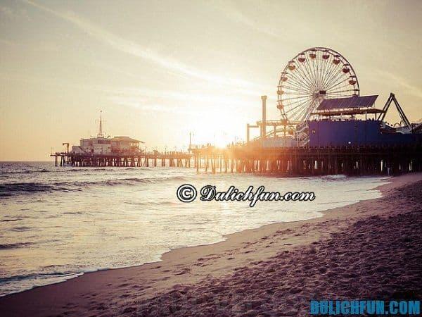 Santa Monica địa điểm du lịch ở Los Angeles nổi tiếng, hấp dẫn. Du lịch Los Angeles vui chơi ở đâu