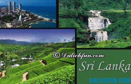 Kinh nghiệm du lịch Sri Lanka giá rẻ, tự túc: Du lịch Sri Lanka vui chơi ở đâu?