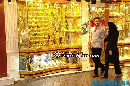 """Mua gì, ở đâu khi du lịch Dubai? Khu chợ Vàng """"Gold Souk"""", địa điểm mua sắm nổi tiếng nhất ở Dubai - Kinh nghiệm du lịch Dubai tự túc, giá rẻ"""