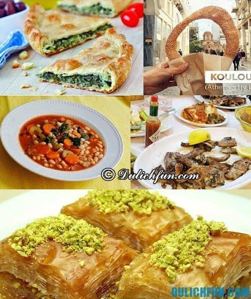 Kinh nghiệm du lịch Athens: những món ăn ngon, hấp dẫn, bổ rẻ ở Athens: Du lịch Athens ăn món gì ngon?