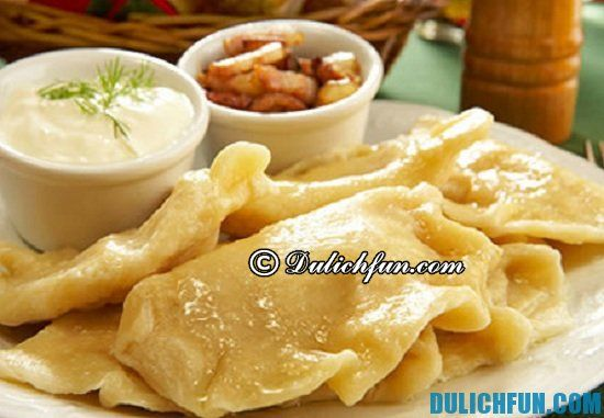 Ăn gì khi du lịch Ba Lan? Món pierogi, món ăn ngon, nổi tiếng ở Ba Lan
