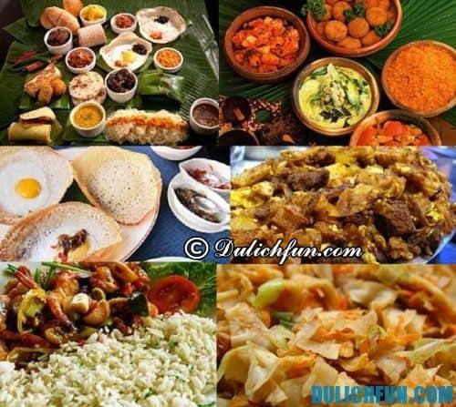 Tư vấn lịch trình tham quan du lịch Sri Lanka: Tổng hợp những món ăn đặc sản nổi tiếng ở Sri Lanka