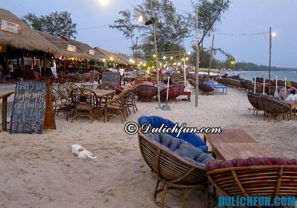 Tư vấn lịch trình vui chơi, tham quan, ăn uống khi đi du lịch Sihanoukville: Ăn gì ở Sihanoukville. Kinh nghiệm du lịch Sihanoukville