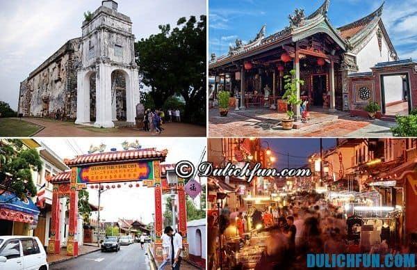 Du lịch Malacca có gì hay? Những điểm tham quan nổi tiếng ở Malacca. Kinh nghiệm du lịch Malacca
