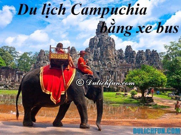 Nên đi du lịch Campuchia bằng xe bus nào? hay những hãng xe bus từ Sài Gòn đi Campuchia uy tín chất lượng nên đi?