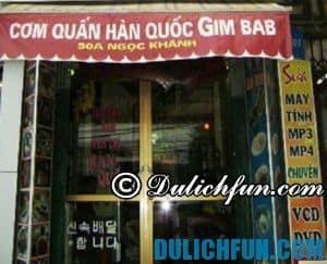 Đồ ăn Hàn Quốc chỗ nào Hà Nội ngon nhất? Cơm cuốn Hàn Quốc GimBab, địa chỉ quán ăn đồ HànQuốc ngon, giá rẻ ở Hà Nội