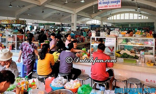 Địa chỉ ăn uống ngon rẻ bậc nhất ở Phnom Penh: Du lịch Phnom Penh ăn ở đâu ngon, nổi tiếng