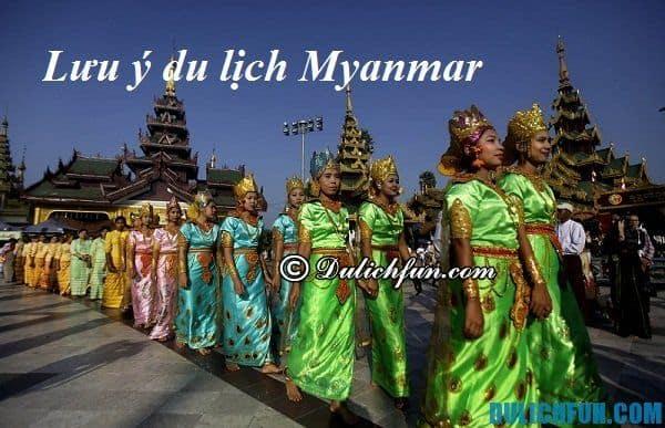 Các lưu ý về thủ tục khi nhập cảnh ở Myanmar/ Những điều cần nhớ khi du lịch Myanmar