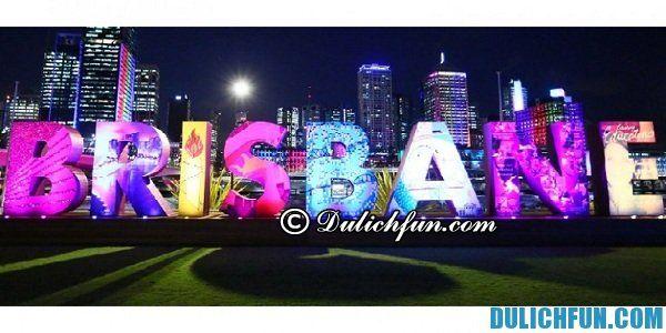 Thành phố du lịch Brisbane, địa điểm du lịch đẹp ở Brisbane. Tổng hợp những địa điểm du lịch nổi tiếng ở Brisbane