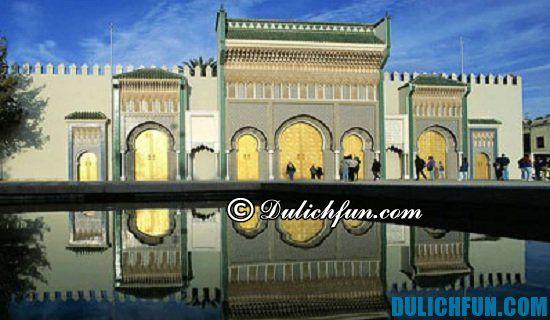 Hướng dẫn kinh nghiệm du lịch Maroc. Chia sẻ lịch trình vui chơi, tham quan du lịch Maroc đầy đủ, chi tiết nhất