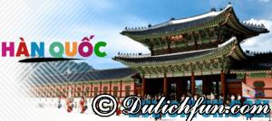 Du lịch Hàn Quốc hết bao nhiêu tiền? Chi phí du lịch 5 ngày