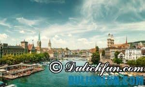 Kinh nghiệm du lịch Zurich, Thụy Sĩ cho người mới đi lần đầu