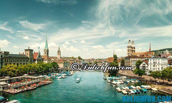 Chia sẻ kinh nghiệm du lịch Zurich tự túc, vui vẻ. Hướng dẫn du lịch Zurich đầy đủ, chi tiết