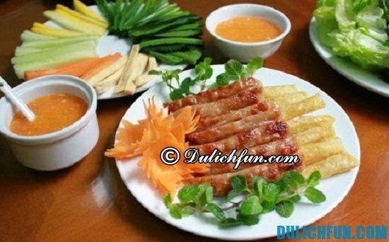 Kinh nghiệm vui chơi, ăn uống, tham quan Ninh Hòa: Ăn gì khi du lịch Ninh Hòa? Nem nướng, món ăn ngon, đặc sản hấp dẫn ở Ninh Hòa