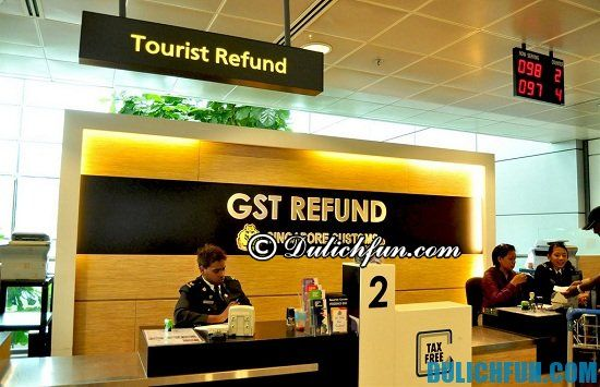 Làm thế nào để hoàn thuế khi mua sắm ở Singapore? Hướng dẫn cách hoàn thuế mua sắm ở Singapore chi tiết nhất