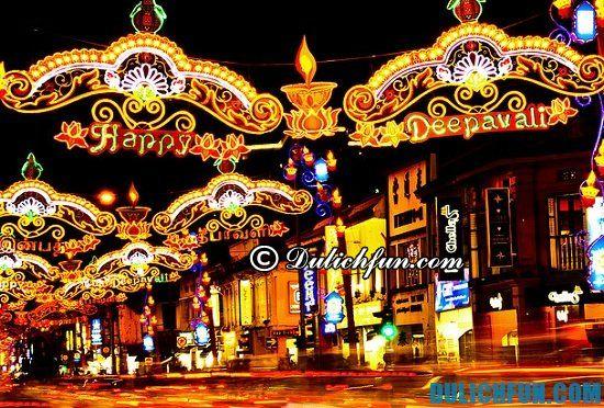 Các lễ hội nổi tiếng ở Singapore không nên bỏ lỡ. Deepavali, lễ hội hấp dẫn, thú vị ở Singapore