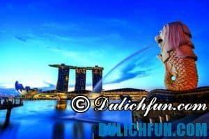 Du lịch Singapore cần chuẩn bị gì & các điều cấm kỵ nên biết