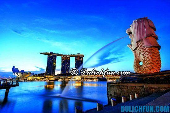 Đi du lịch Singapore cần chuẩn bị gì? Những vật dụng cần thiết đi du lịch Singapore