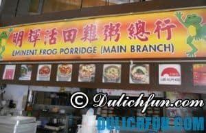 Địa chỉ quán cháo ếch ngon – rẻ, nổi tiếng nhất ở Singapore