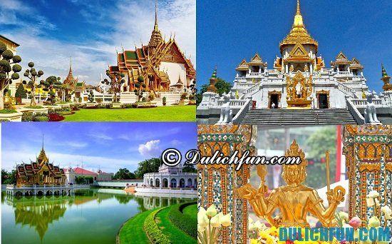 Hướng dẫn tour du lịch Thái Lan 4 ngày 3 đêm giá rẻ: Kinh nghiệm đi du lịch tự túc ở Thái Lan trong 4 ngày 3 đêm