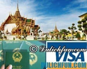 Du lịch Thái Lan có cần Visa hay không? Lưu ý xuất/nhập cảnh