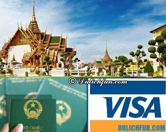 Đi du lịch Thái Lan có cần Visa không? Những lưu ý khi du lịch Thái Lan bạn nên biết