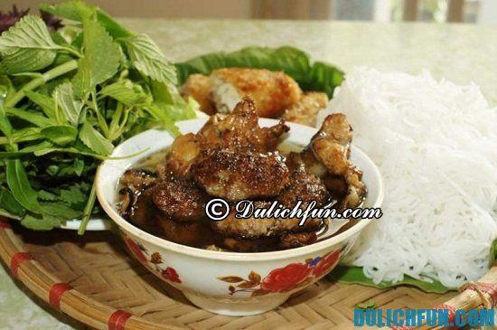 Những quán bún chả ngon nhất Hà Nội: Địa điểm ăn bún chả nổi tiếng ở Hà Nội