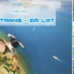 Chia sẻ kinh nghiệm du lịch Đà Lạt - Nha Trang tự túc. Hướng dẫn du lịch Đà Lạt - Nha Trang 6 ngày vui vẻ