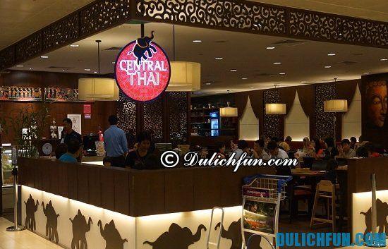 Điểm tên những nhà hàng, quán ăn siêu ngon, giá rẻ ở sân bay Changi. Central Thai, nhà hàng, quán ăn ngon, hấp dẫn ở sân bay Changi