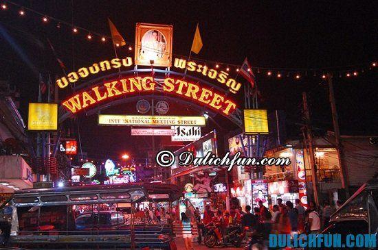 Du lịch Pattaya có gì thú vị? Walking Street, địa điểm vui chơi buổi tối sôi nổi, náo nhiệt ở Pattaya