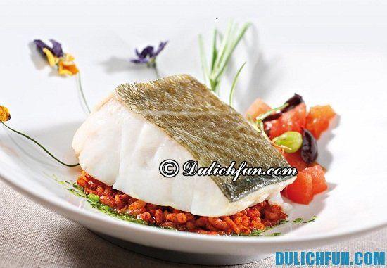 Ăn gì khi du lịch Seville? Cá tuyết phơi khô Bacalao, món ăn ngon, đặc sản nổi tiếng ở Seville