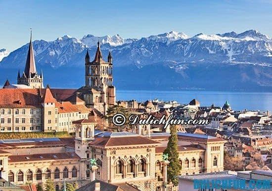 Du lịch Geneva có gì hấp dẫn? Chia sẻ kinh nghiệm du lịch Geneva tự túc, giá rẻ
