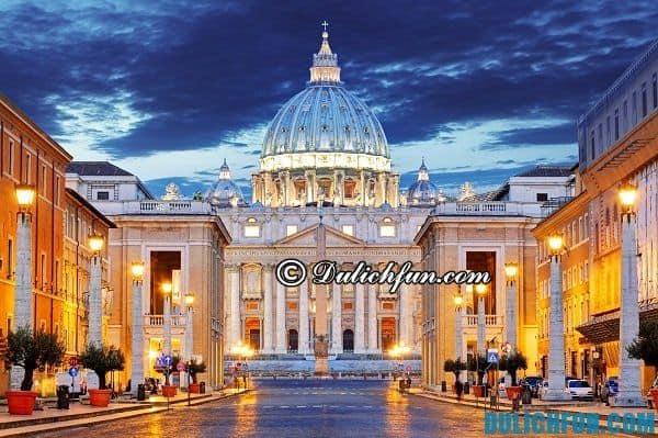 Đi đâu chơi khi du lịch Vatican/ Những điểm đến nổi tiếng ở Vatican