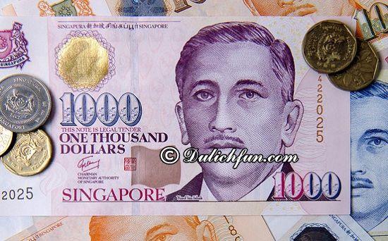 Nên đổi tiền Singapore ở Việt Nam hay ở Singapore? Hướng dẫn đổi tiền Singapore chi tiết: Địa chỉ, tỷ giá
