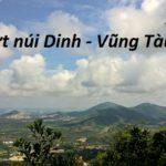 Kinh nghiệm phượt núi Dinh, Vũng Tàu