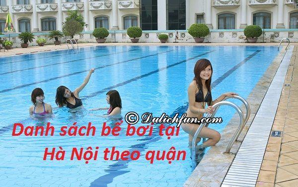 Danh sách các bể bơi Hà Nội theo quận: Địa chỉ, giá vé vào các bể bơi nổi tiếng, sạch sẽ, chất lượng nhất Hà Nội