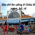 Những quán ăn ngon ở Châu Đốc
