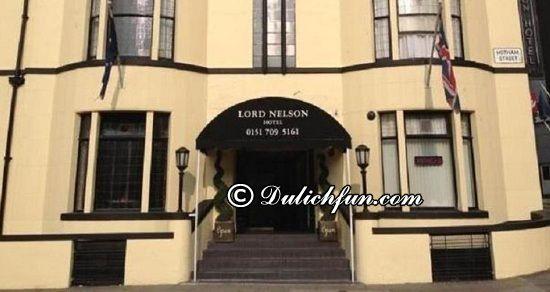 Nên ở đâu khi du lịch Liverpool? Lord Nelson Hotel, địa chỉ nhà nghỉ, khách sạn đẹp, giá rẻ ở Liverpool