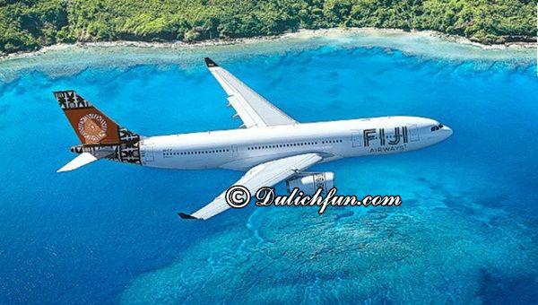 Kinh nghiệm du lịch đảo Fiji. Cách di chuyển tới đảo Fiji. Hướng dẫn đi lại, vé máy bay tới đảo Fiji