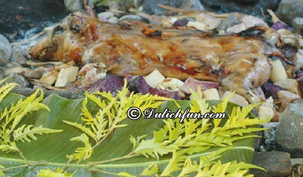 Những món ăn làm nên ẩm thực Vanuatu truyền thống: Kinh nghiệm ăn uống khi du lịch Vanuatu
