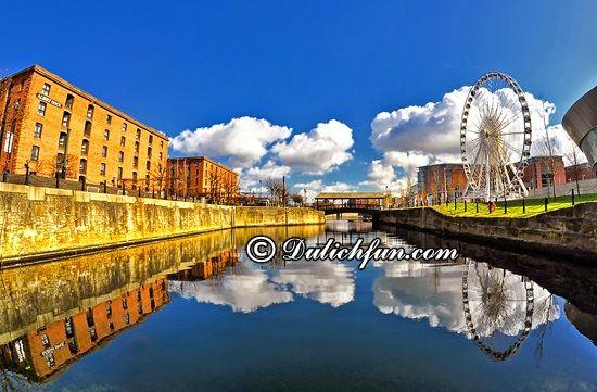 Du lịch Liverpool nên đi chơi đâu? The Albert Dock, địa điểm tham quan, du lịch nổi tiếng ở Liverpool