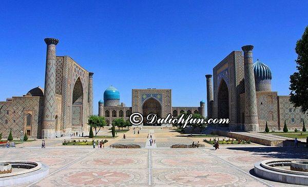 Kinh nghiệm du lịch Uzbekistan cực an toàn và đầy đủ: Hướng dẫn lịch trình tham quan, vui chơi khi du lịch Uzbekistan