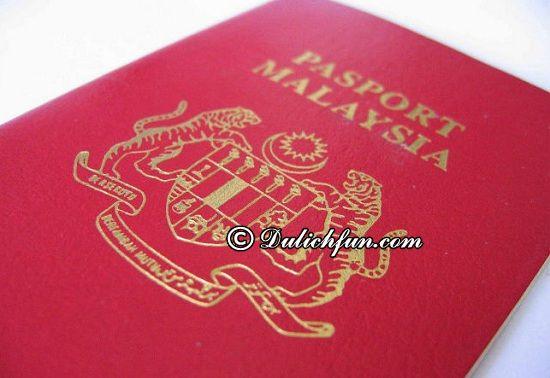 Du lịch Malaysia có cần Visa hay không? Hướng dẫn thủ tục xin Visa Malaysia đơn giản, thuận lợi