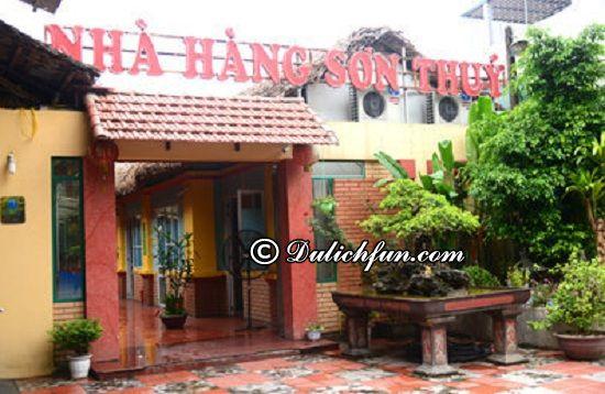 Du lịch Hà Giang nên ăn gì, ở đâu? Nhà hàng Sơn Thúy, gợi ý nhà hàng ăn ngon, đông khách ở Hà Giang