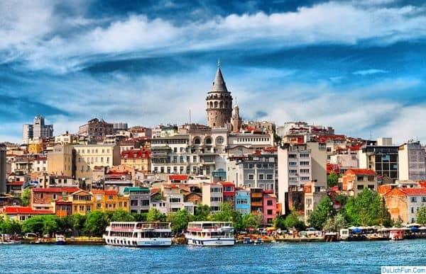 Du lịch Istanbul nên đi đâu chơi, tham quan? Địa điểm du lịch nổi tiếng ở Istanbul