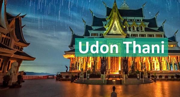 Kinh nghiệm du lịch Udon Thani mua sắm kèm điểm tham quan. Hướng dẫn, cẩm nang du lịch Udon Thani tự túc tiết kiệm cụ thể đường đi